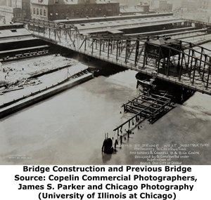 Adams Street Bridge Construction and Previous Bridge